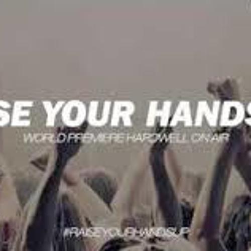 Raise Your Hands Up (April Mix)