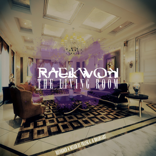 Raekwon- The Living Room (Prod by Illness of Smokestack)