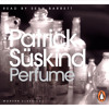 Patrick Suskind: Perfume (Audiobook extract) read by Sean Barrett