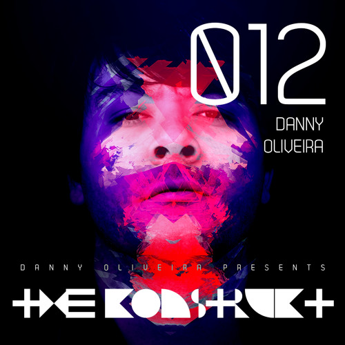 The Konstrukt 012 - Danny Oliveira