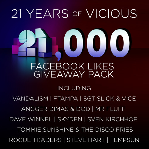 21,000 Likes / 21 Years of Vicious: Giveaway Pack [11 Free Downloads]