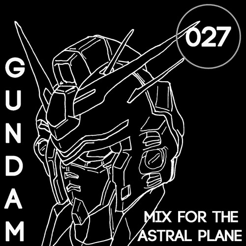 Gundam Mix For The Astral Plane