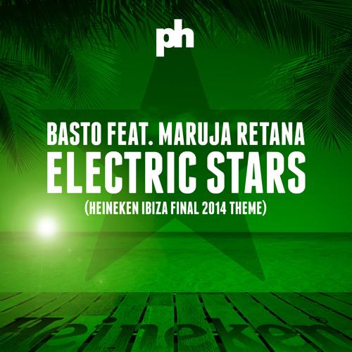 Basto feat. Maruja Retana - Electric Stars (Hit & Run Remix) (preview)