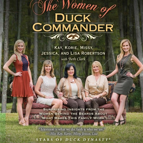 THE WOMEN OF DUCK COMMANDER Audiobook Excerpt