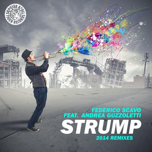 Federico Scavo feat. Andrea Guzzoletti - Strump 2014 (Junior Black Remix)