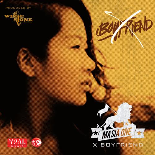 Masia One - X Boyfriend [WhiteStone Prod/VPAL Music 2014]
