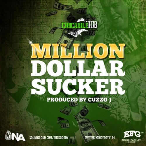 "Crocadile HB (@HotBoy1134) ""Million Dollar Sucker"" Produced By Cuzzo J"