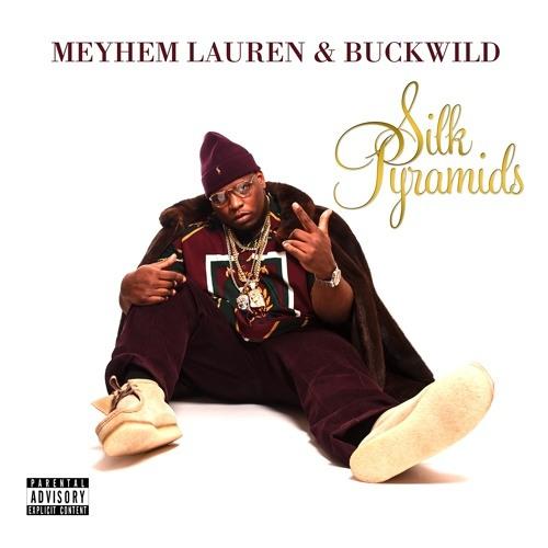 Meyhem Lauren & Buckwild - Silk Shirts and Yellow Gold
