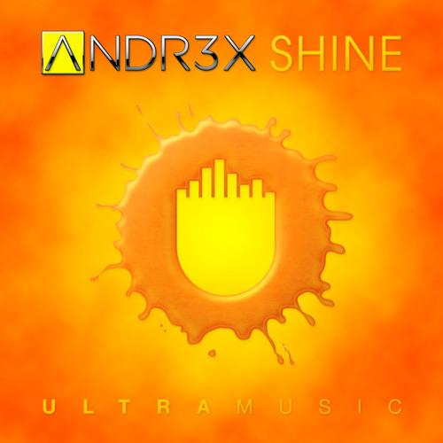 ANDR3X - Shine (Original Mix)