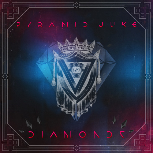 Pyramid Juke - Diamonds [Thissongissick.com Premiere]