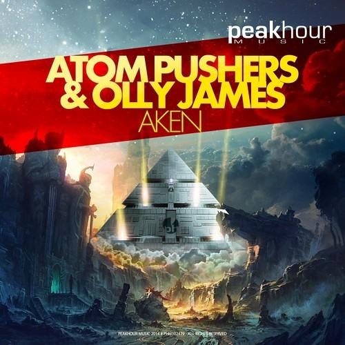 Atom Pushers & Olly James - Aken (Original Mix)