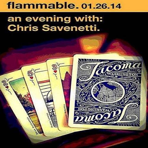 ChrisSavenetti@Flammable 1/26/14, 1-2 AM