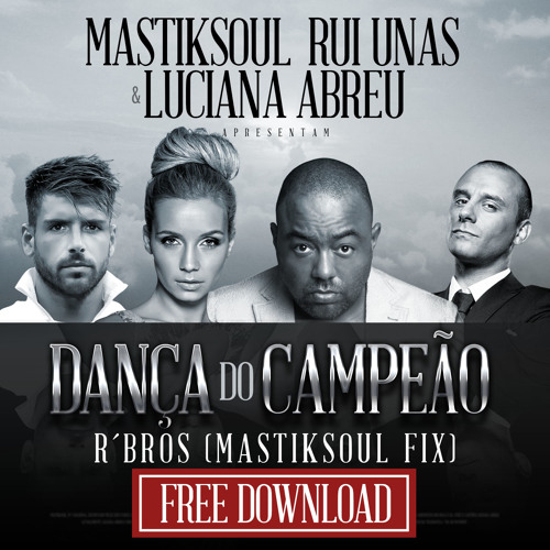 Danca do Campeao - Rbros Remix (Mastiksoul Fix) *FREE DOWNLOAD*