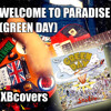 Welcome to paradise - Green Day (XBCOVERS)