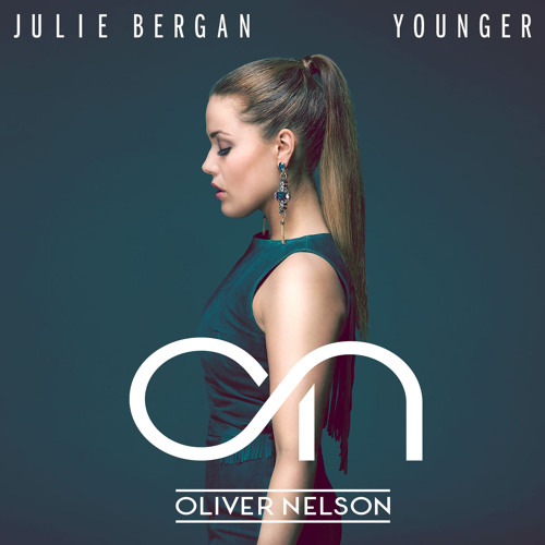 Julie Bergan - Younger (Oliver Nelson Remix)