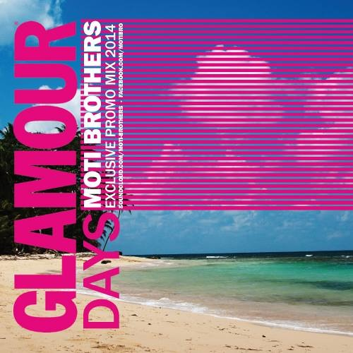Moti Brothers-Glamour Days Exclusive Promo Mix 2014
