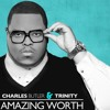 Charles Butler & Trinity Amazing Worth