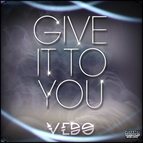 Give It To You - Single