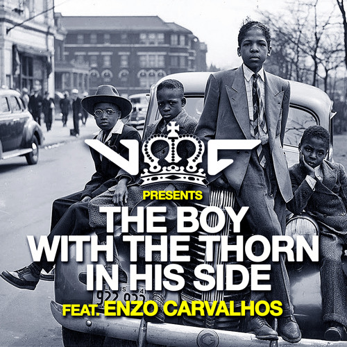 DJ VMC feat Enzo Carvalhos - The Boy With The Thorn In His Side (Original Mix) ★FREE★