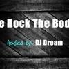 DJ Dream - We Rock The Body!