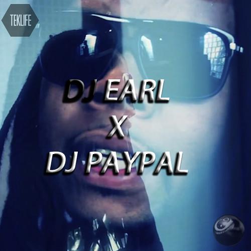 DJ EARL X DJ PAYPAL - 5 DOLLAH A$$ 14 SNIP ( FREE DOWNLOAD )