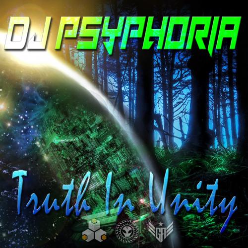 DJ Psyphoria - Truth In Unity
