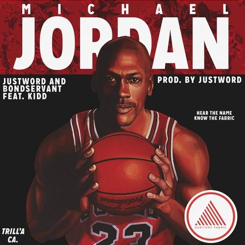"""Auditory Fabric - """"Michael Jordan"""" feat. KIDD"""