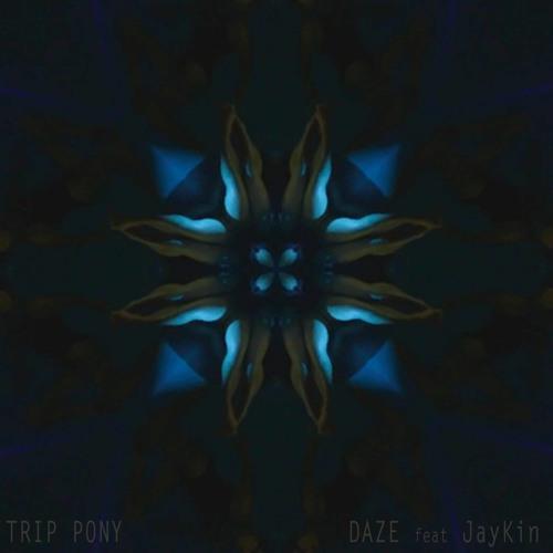 Daze feat JayKin