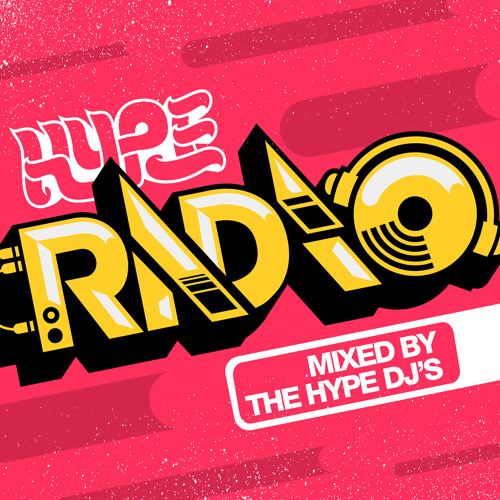 HYPE RADIO #6 [FREE DOWNLOAD]