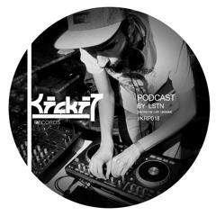 Kickit Records Podcast #018 - LSTN