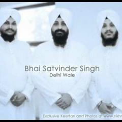 Sabna Wich Tu | Bhai Satwinder Singh ji |  Delhi wale | Shabad gurbani kirtan