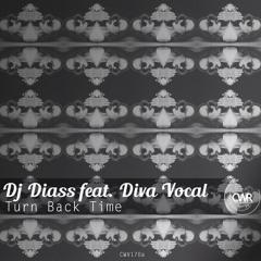 Dj Diass feat. Diva Vocal - Turn Back Time (Gabriel Slick Remix) SC Edit