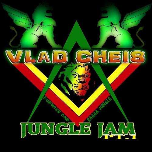 Vlad Cheis - Jungle Jam Ragga-Jungle mix Part.1