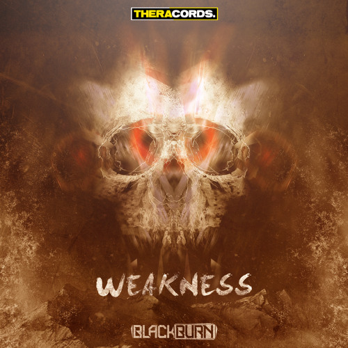 Blackburn - Weakness / Unstoppable (THER-121)