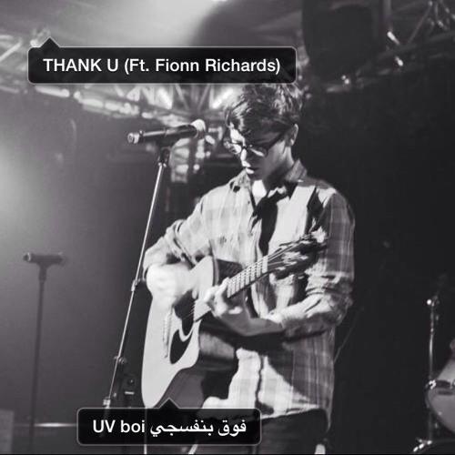 UV boi فوق بنفسجي ~ thank u (ft. Fionn Richards) (1000 Followers)