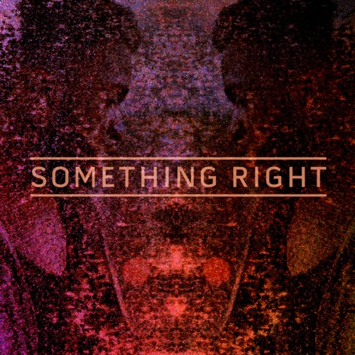 Something Right