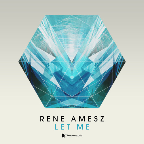 Rene Amesz - 'Let Me' OUT NOW