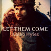 Let Them Come .Frozen Meets Game Of Thrones (feat. Caleb Hyles)