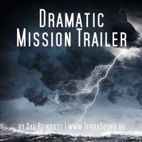 Dramatic Mission Trailer