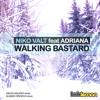 Niko Valt feat Adriana - Walking Bastard (Alvaro Orozco Remix)