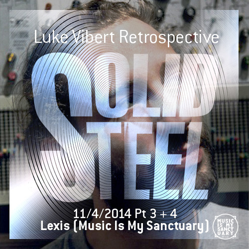 Solid Steel Radio Show 11/4/2014 Part 3 + 4 - Lexis