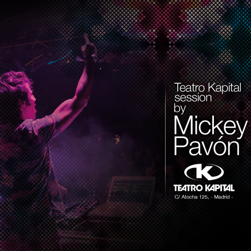 TEATRO KAPITAL SESSION By MICKEY PAVÓN