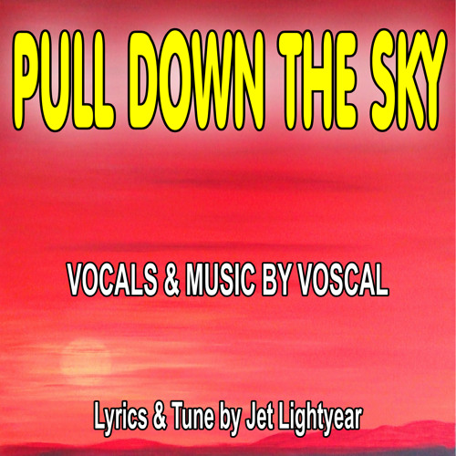 37: Pull Down The Sky - Voscal