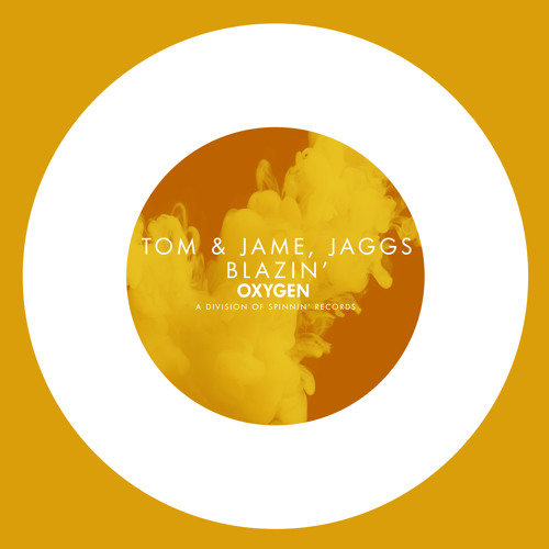Tom & Jame, Jaggs - Blazin' (Available April 14)