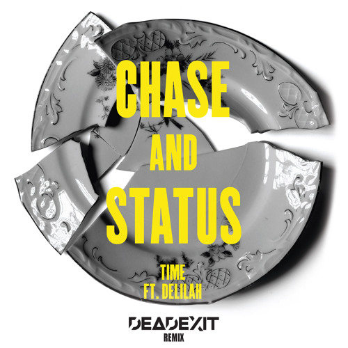 Chase&Status - Time (DeadExit Remix)