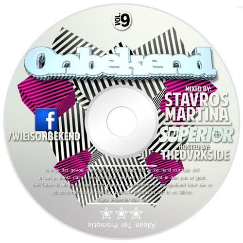 Onbekend Mixtape 9 STAVROS MARTINA & SUPERIOR ft THE DARKSIDE