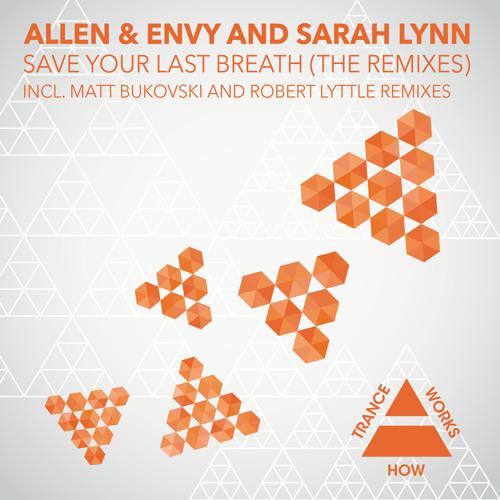 HTW0015 : Allen & Envy & Sarah Lynn - Save Your Last Breath (Robert Lyttle Dub)