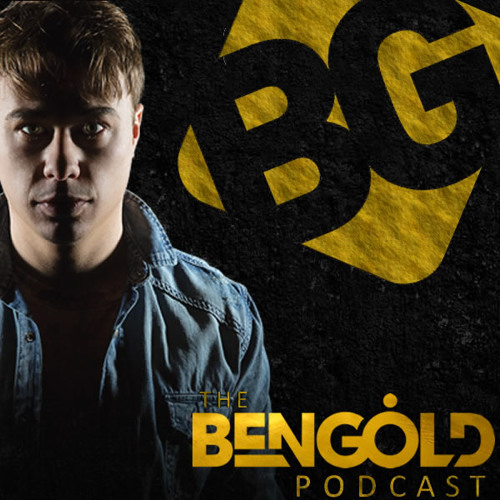 The Ben Gold Podcast 038