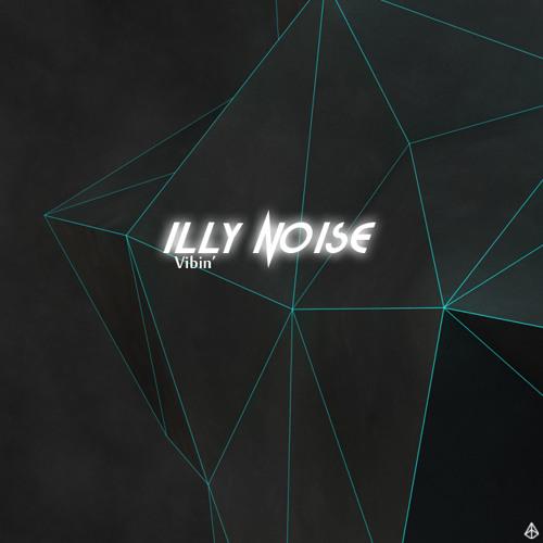 Vibin' by Illy Noise