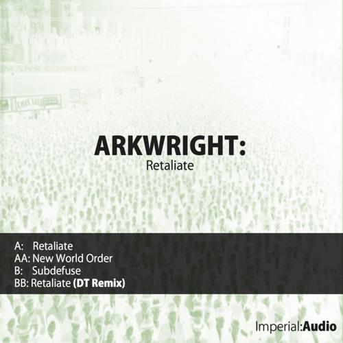 IMP003 - Arkwright - Retaliate EP